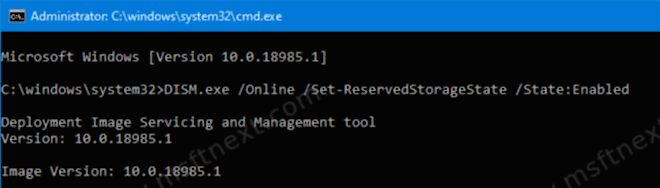 DISM.exe Set ReservedStorageState State Enabled